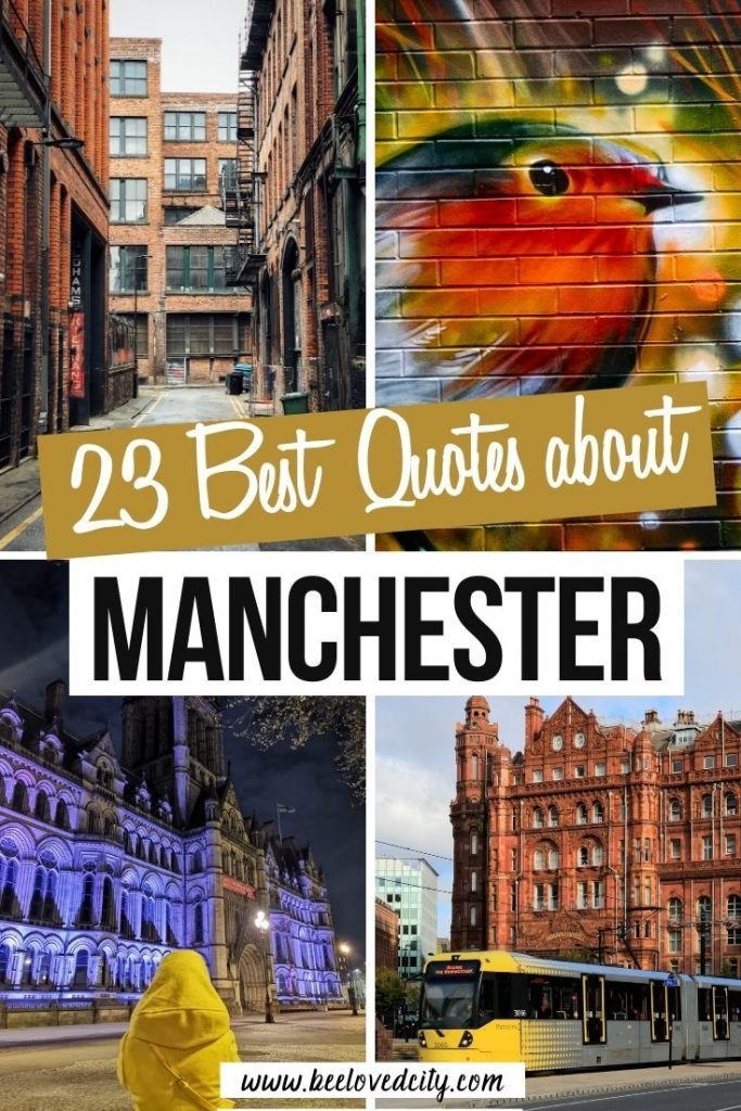 Inspiring quotes about Manchester England