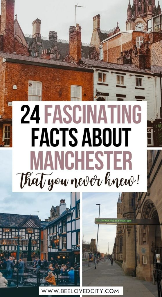 Interesting Facts about Manchester England
