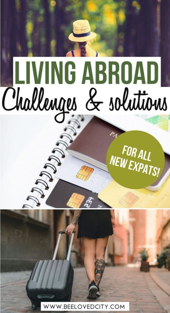 Living in a foreign country challenges