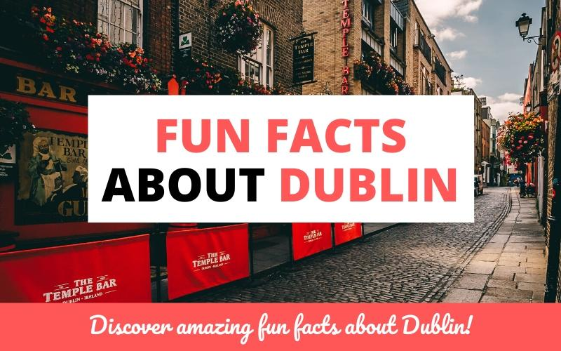 fun facts about dublin