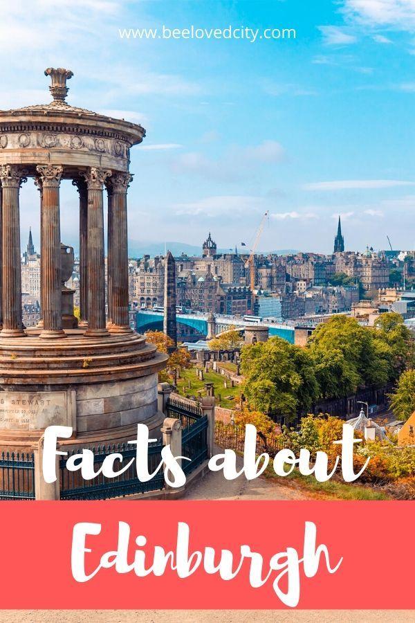 20 fun facts about Edinburgh Scotland
