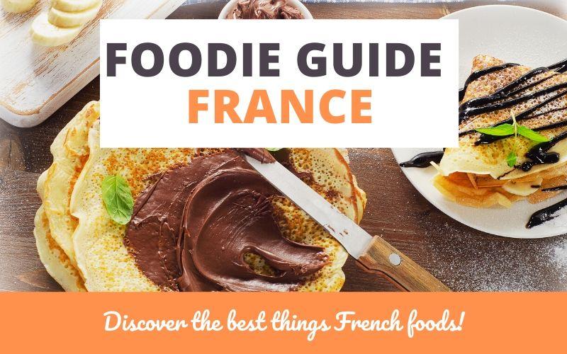 foodie guide france
