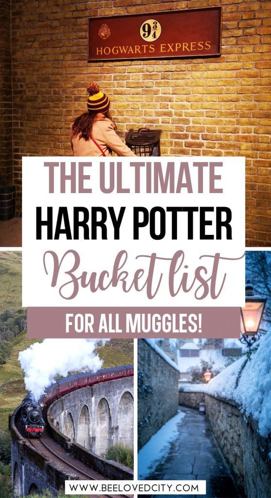 The Ultimate Harry Potter Bucket List