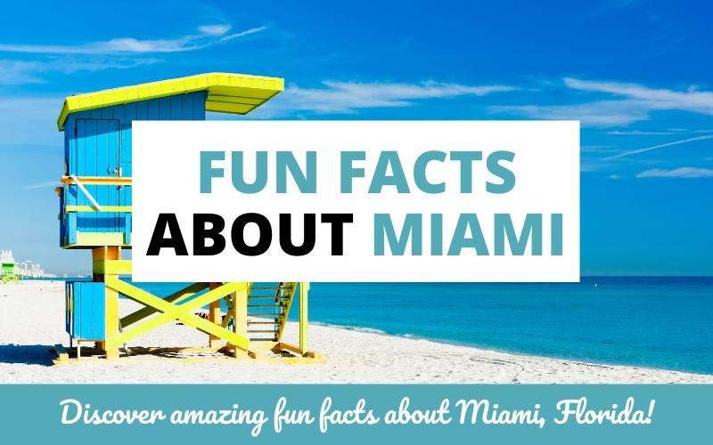 fun facts about miami florida