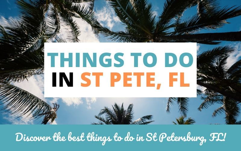 things to do st pete fl