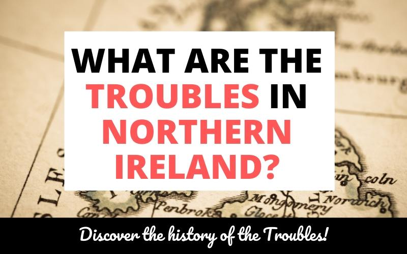 what are the troubles in northern ireland