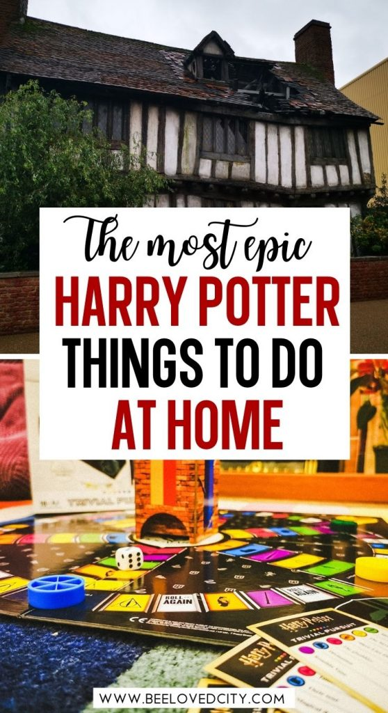 Best Harry Potter things to do at home