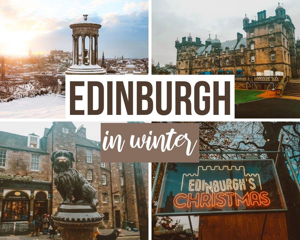Edinburgh in winter things to do