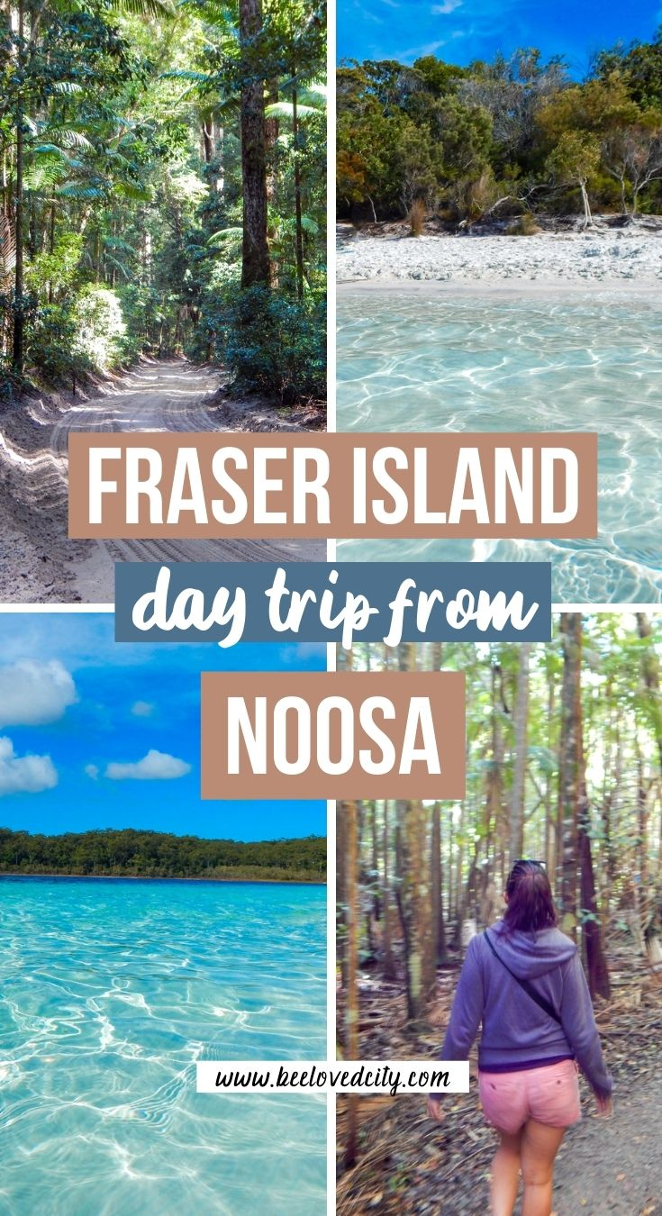 Day trip from Noosa to Fraser Island