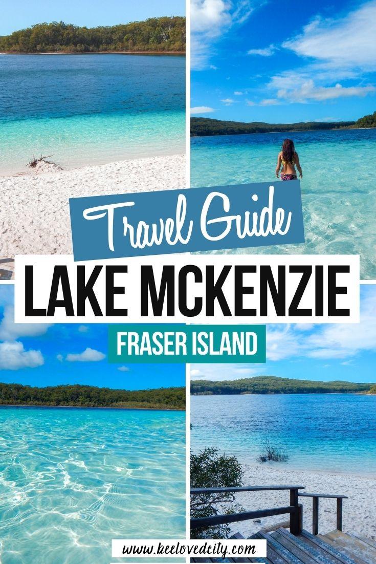 Lake McKenzie Fraser Island travel guide