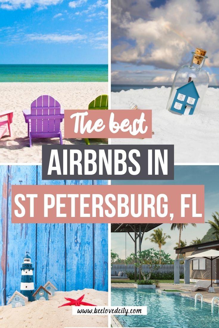 Best airbnbs in St Petersburg Florida