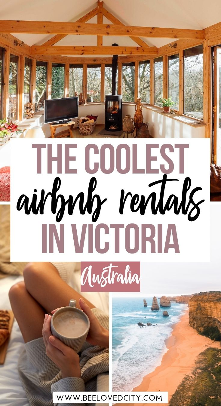 Coolest airbnbs in Victoria