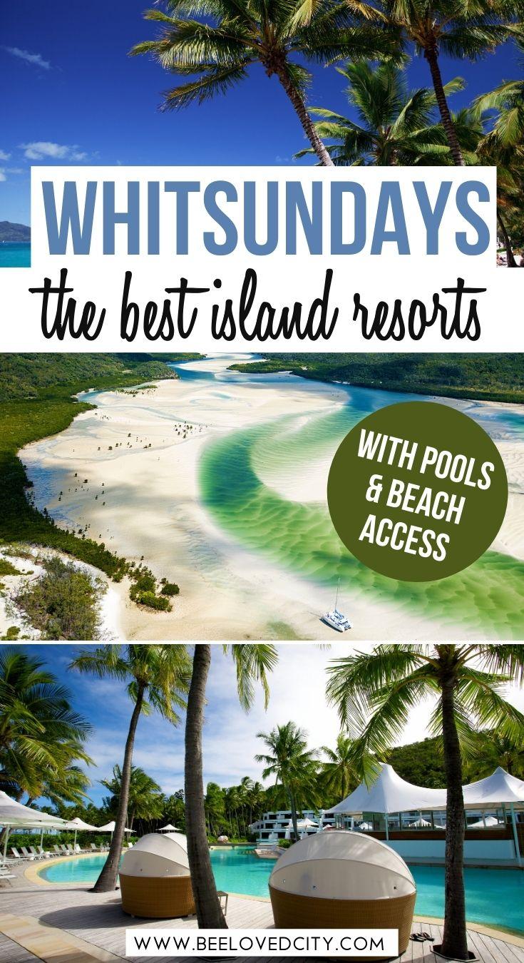 Best island resorts in the whitsundays australia