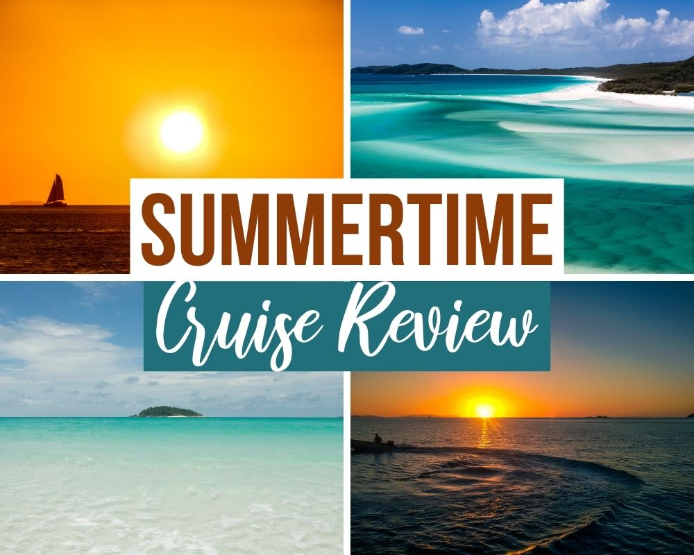 summertime whitsundays cruise review