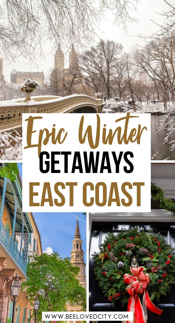 best winter getaways on the east coast of usa