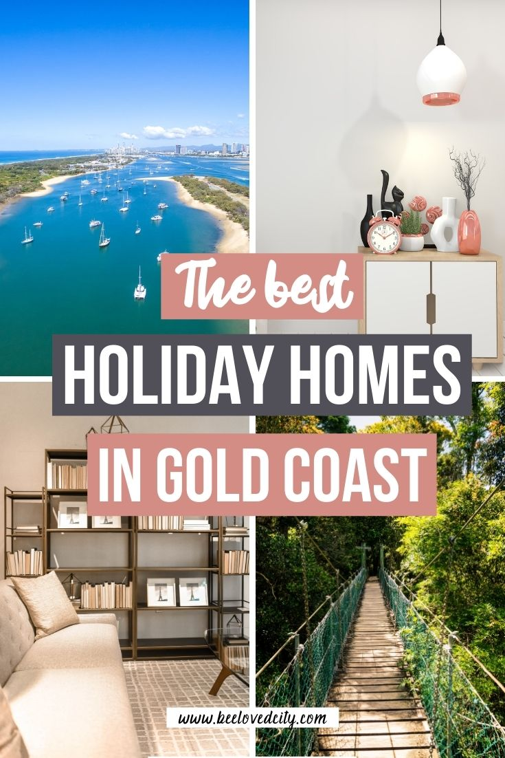 Holiday homes in Gold Coast