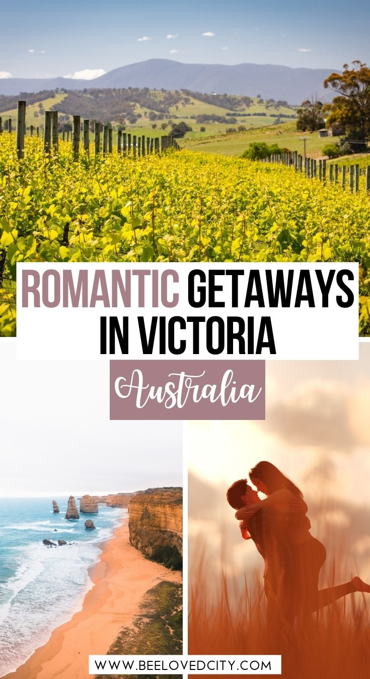 Romantic getaways in victoria