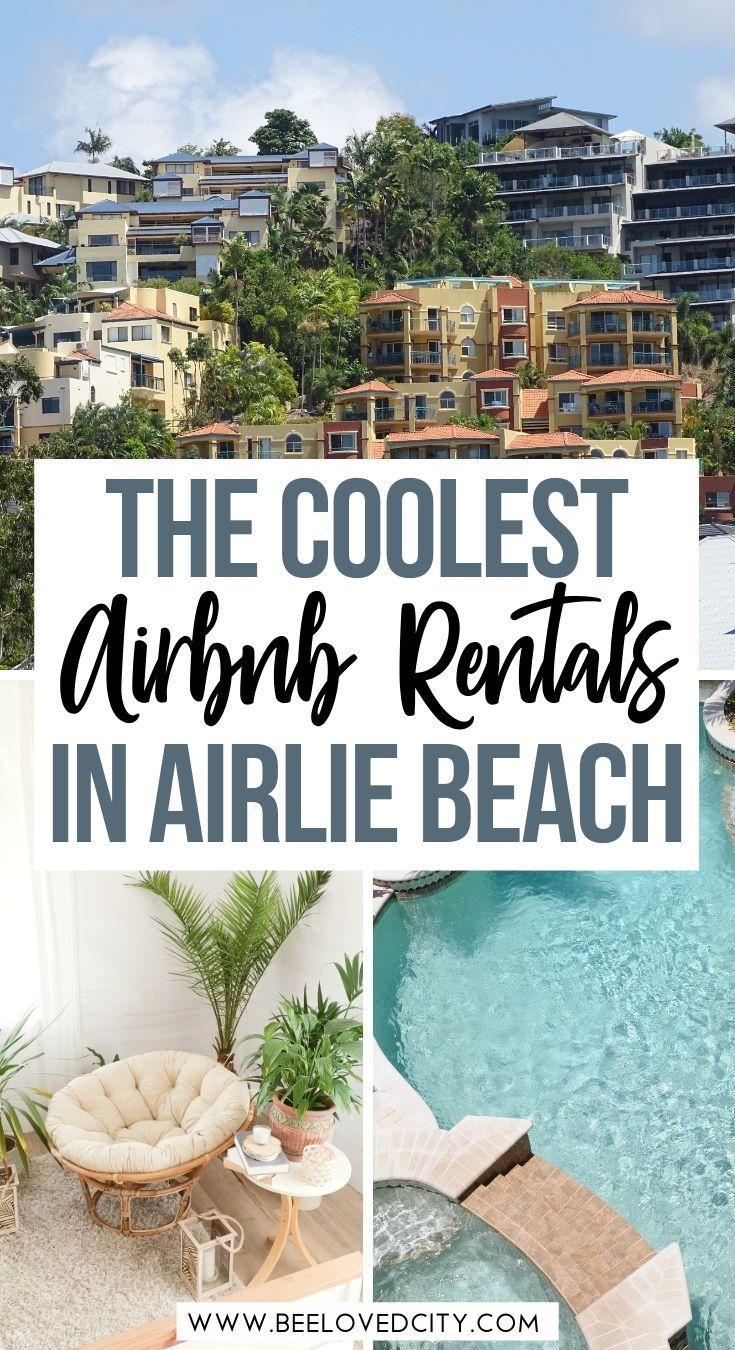 coolest Airlie Beach Airbnb rentals QLD