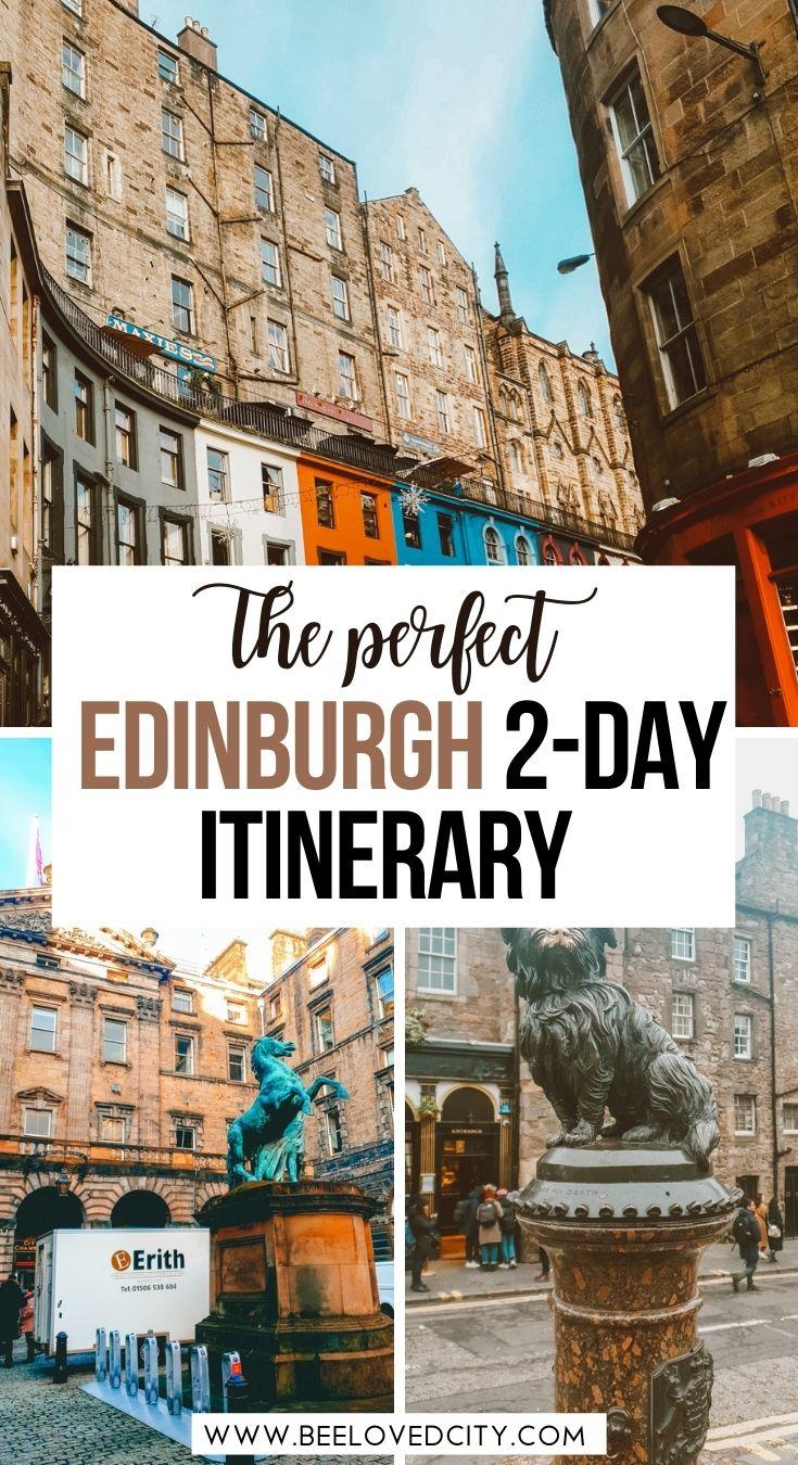 how to spend 2 days in Edinburgh Scotland