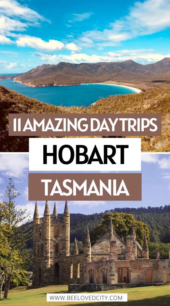 The most amazing day trips from Hobart Australia