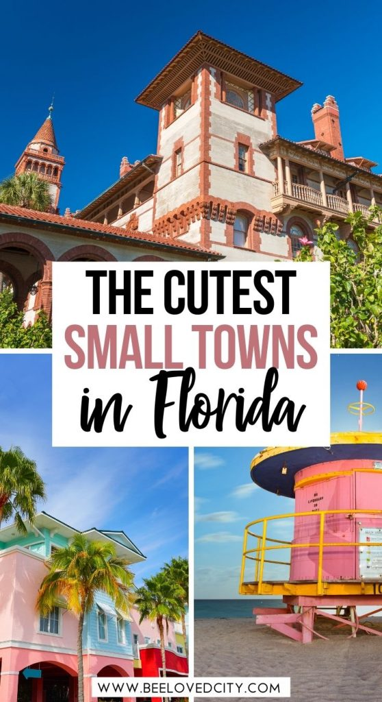 The cutest towns in Florida