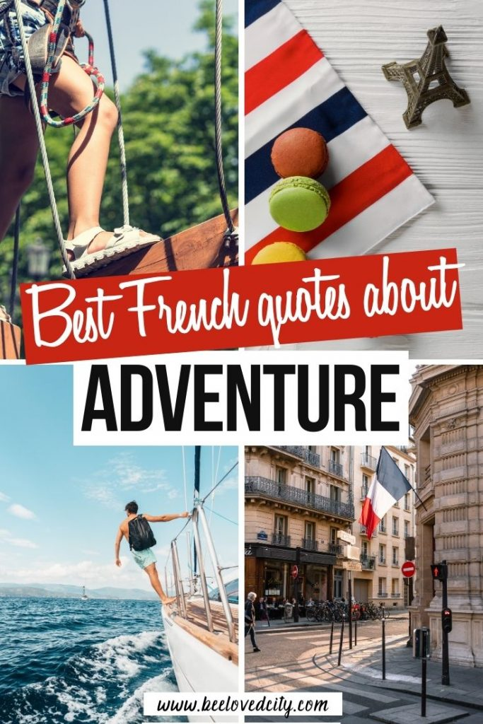 Inspiring french quotes about adventure