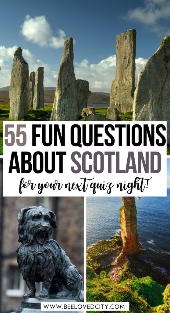 Scotland Quiz Questions and Answers