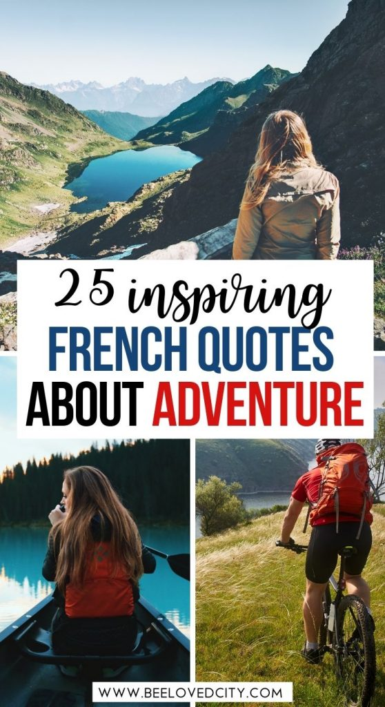 25 Inspiring French Quotes about Adventure
