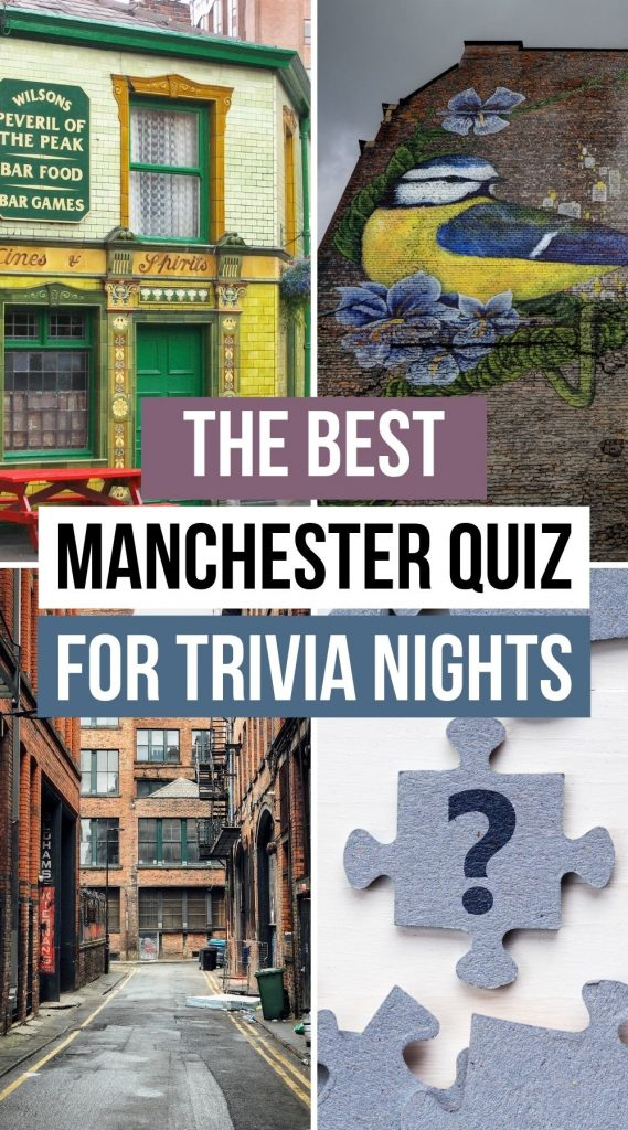 Best Trivia Quiz about Manchester UK