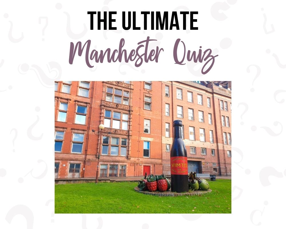 Ultimate Manchester Quiz Questions and Answers