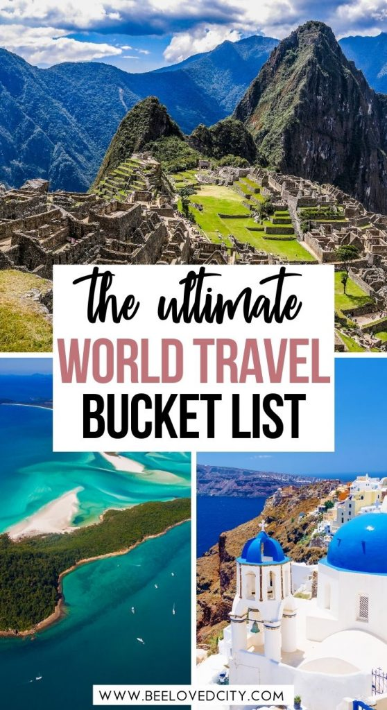 The Best Travel Bucket List Experiences