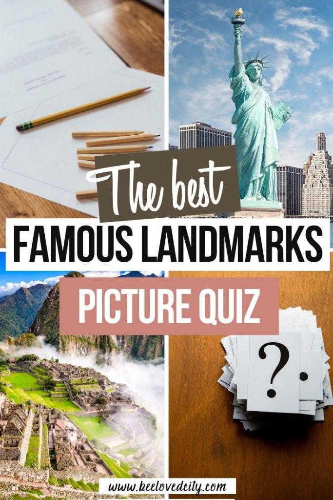 Famous Landmarks Picture Quiz Questions and Answers