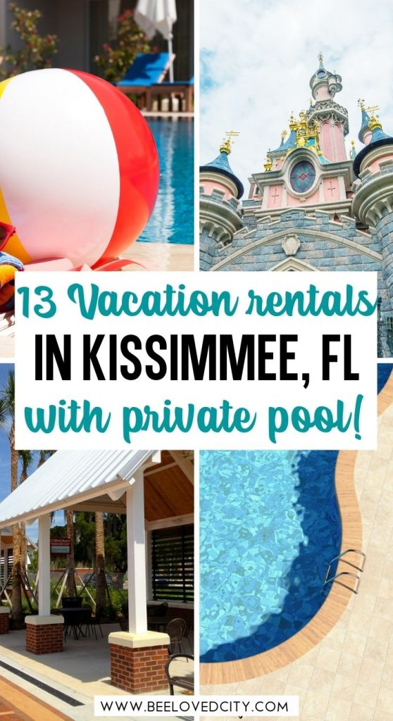 Kissimmee vacation rentals with private pool