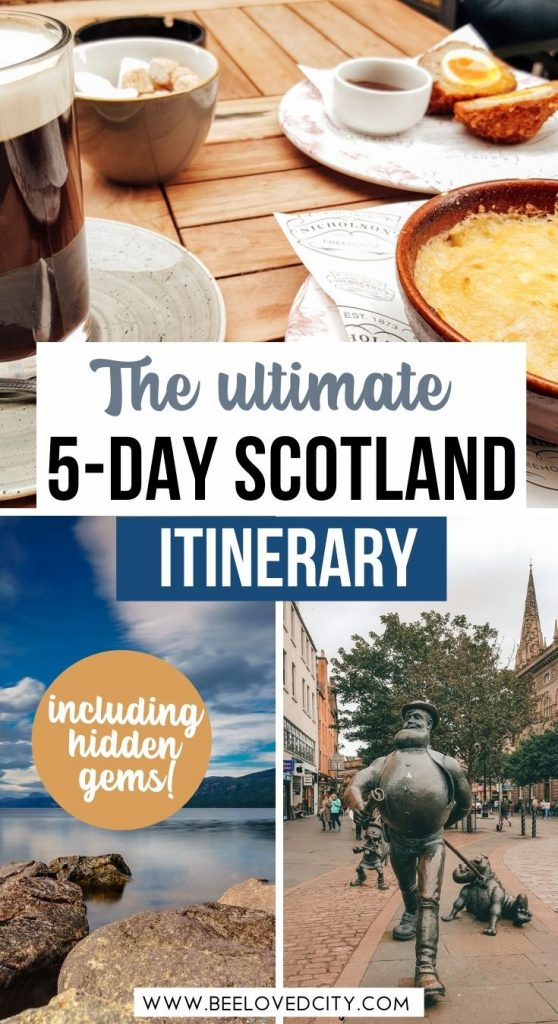 5 days in Scotland itinerary