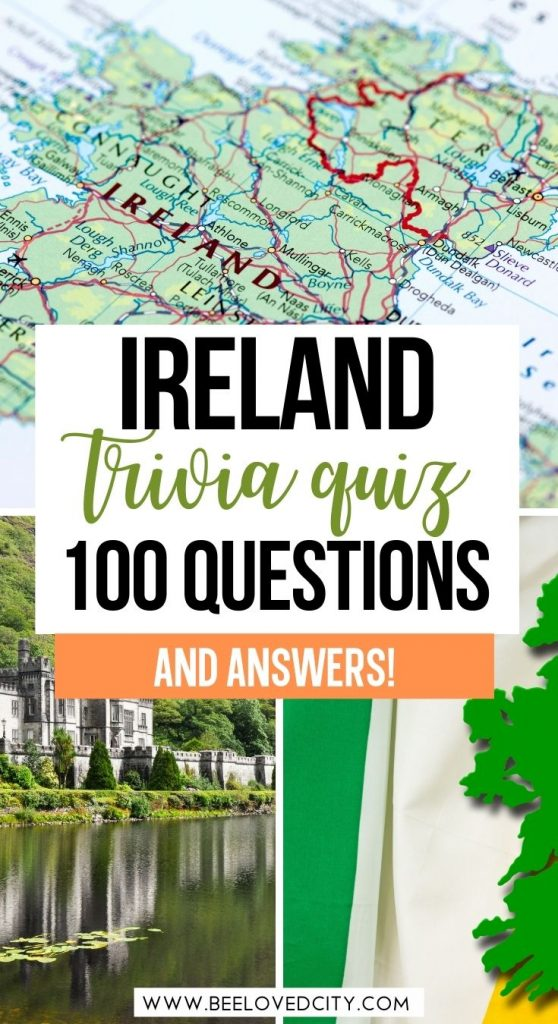 The Ultimate Ireland Quiz Questions & Answers