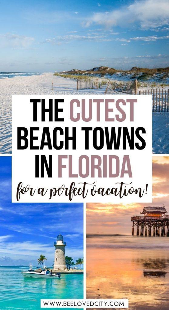 Best beach towns in Florida