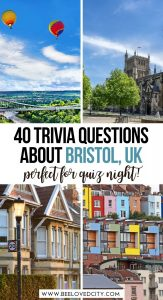 Bristol Quiz Questions and Answers