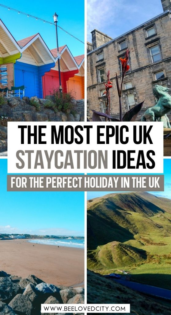 Best UK Staycation ideas