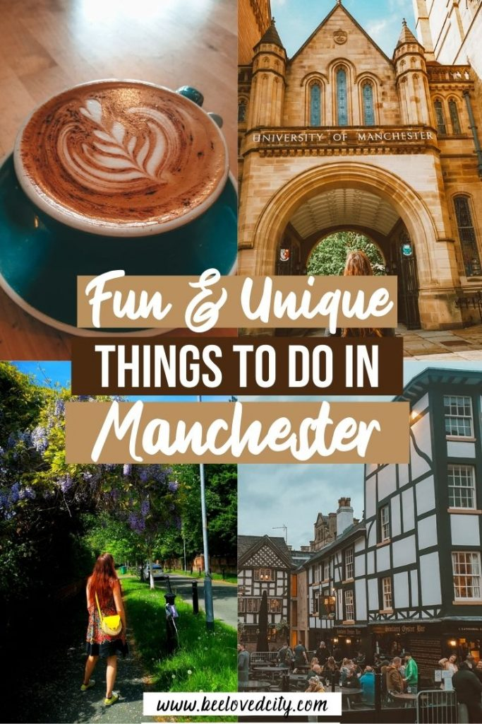 Unique and fun things to do in Manchester UK